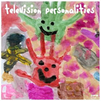 Television Personalities ER269 People Think That We're Strange