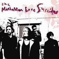The Manhattan Love Suicides MMR038 The Manhattan Love Suicides