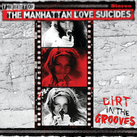 The Manhattan Love Suicides NPN14UK Dirt In The Grooves