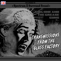 Girl One And The Grease Guns NPN5UK Transmissions From The Glass Factory