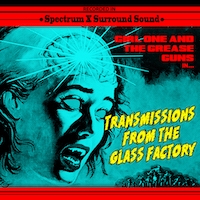 Girl One And The Grease Guns NPN7 Transmissions From The Glass Factory CD