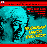 Girl One And The Grease Guns NPN7UK Transmissions From The Glass Factory CD