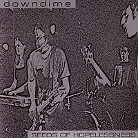 Downdime SQRL12 Seeds Of Hopelessness