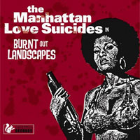 The Manhattan Love Suicides SQRL18 Burnt Out Landscapes
