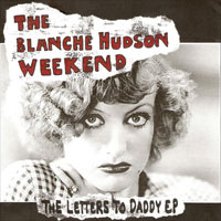 The Blanche Hudson Weekend SQRL26 The Letters To Daddy