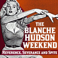 The Blanche Hudson Weekend SQRL29 Reverence, Severance And Spite
