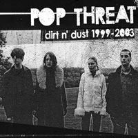 Pop Threat SQRL31 Dirt N' Dust: 1999-2003