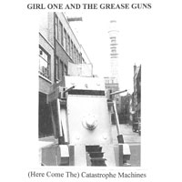 Girl One And The Grease Guns SQRL36 (Here Come The) Catastrophe Machines