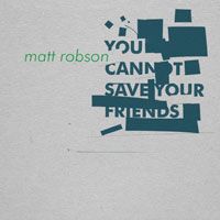 Matt Robson SQRL41 You Cannot Save Your Friends